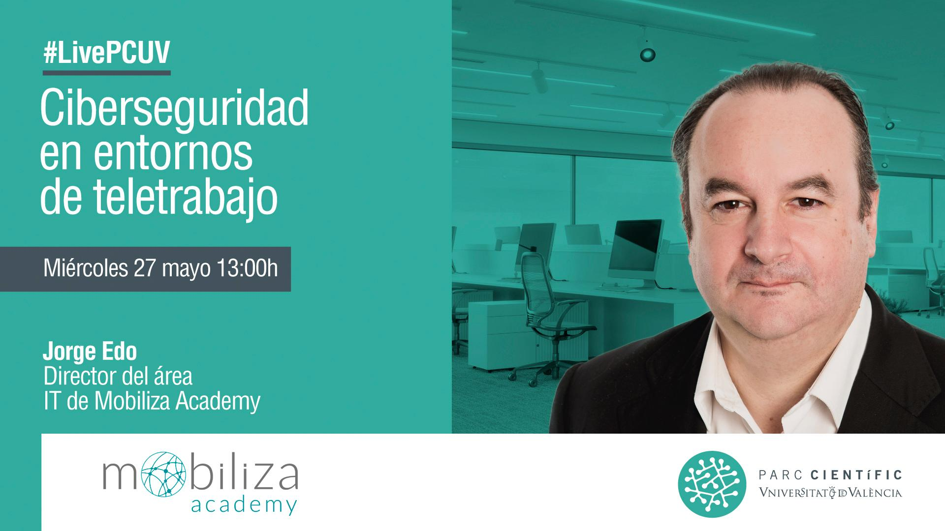 #LivePCUV with Jorge Edo, IT Director of Mobiliza Academy
